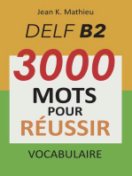 Vocabulaire DELF B2 - 3000 mots pour réussir
