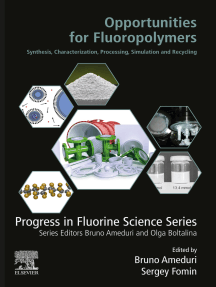 Opportunities for Fluoropolymers: Synthesis, Characterization, Processing, Simulation and Recycling