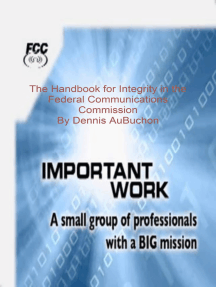The Handbok for Integrity in the Federal Communcation Commission
