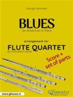 Blues (An American in Paris) - Flute Quartet score & parts