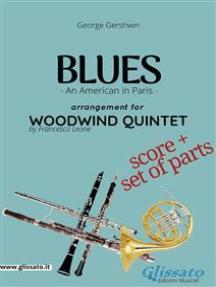 Blues (An American in Paris) - Woodwind Quintet score & parts