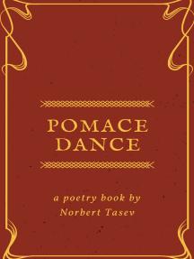 Pomace Dance