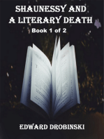 Shaunessy and a Literary Death; Book 1 of 2