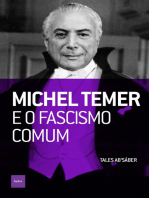 Michel Temer e o fascismo comum