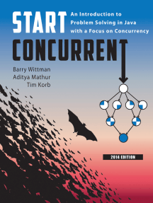 Start Concurrent: An Introduction to Problem Solving in Java with a Focus on Concurrency, 2014