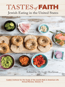 Tastes of Faith: Jewish Eating in the United States