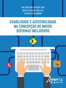 Usabilidade e Acessibilidade: Uma Abordagem Prática com Recursos de Acessibilidade