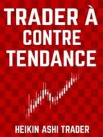 Trader à contre-tendance