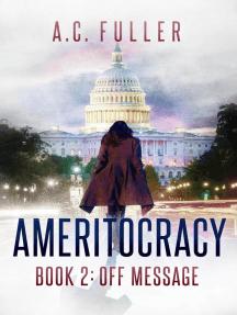Ameritocracy: Off Message: Ameritocracy 2020, #2