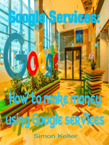 Google Services: How to Make Money Using Google Services