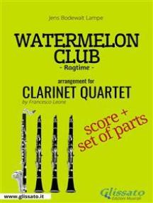 Watermelon Club - Clarinet Quartet score & parts: Ragtime