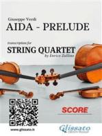 Aida (prelude) String Quartet - Score & Parts
