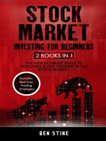 Stock Market Investing for Beginners: 2 Books in 1 - The New Ultimate Bible to Investing & Day Trading in the Stock Market