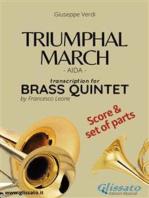 Triumphal March - Brass Quintet score & parts: Aida
