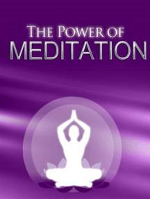 O Poder Da Meditação
