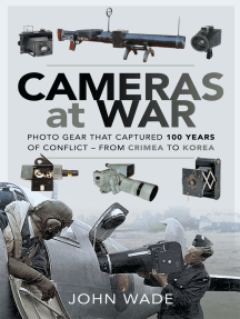 Cameras at War: Photo Gear that Captured 100 Years of Conflict - From Crimea to Korea