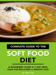Complete Guide to the Soft Food Diet: A Beginners Guide & 7-Day Meal Plan for Recovery & Weight Loss