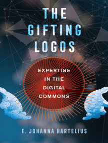 The Gifting Logos: Expertise in the Digital Commons
