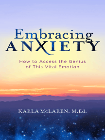 Embracing Anxiety: How to Access the Genius of This Vital Emotion