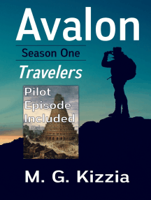 Avalon, Season One Travelers (Pilot Episode Included)