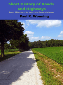 Short History of Roads and Highways: Short History Series, #8