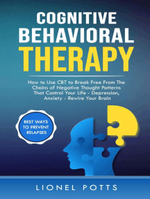 Read Cognitive Behavioral Therapy: How to Use CBT to Break ...