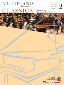 Adult Piano Adventures Classics Book 2: Symphony Themes, Opera Gems and Classical Favorites