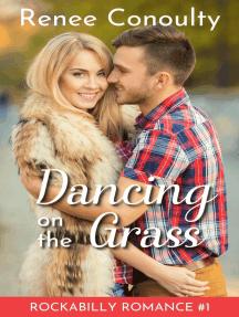 Dancing on the Grass: Rockabilly Romance, #1