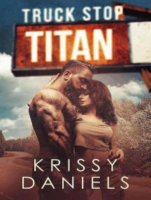 Truck Stop Titan: Truck Stop, #4