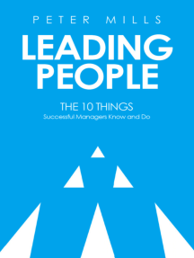 Leading People: The 10 Things Successful Managers Know and Do (2nd Edition)