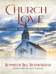 Church Love: Where Hate Goes to Die