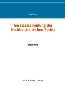 Gesetzessammlung des liechtensteinischen Rechts: Strafrecht