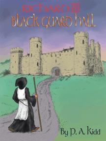 Richard III: Black Guard Hall