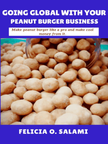 Going Global with Your Peanut Burger Business