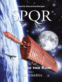 SPQR - Der Falke von Rom: Teil 9: Pax Romana