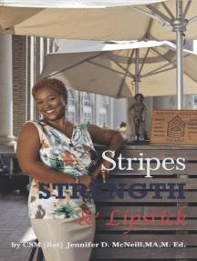 Stripes Strength and Lipstick