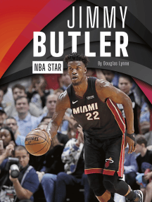 Jimmy Butler: NBA Star