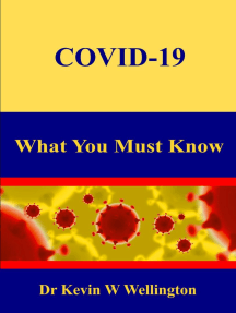 COVID-19 - What You Must Know