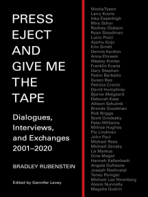 Press Eject and Give Me The Tape: Dialogues, Interviews, and Exchanges 2001–2020