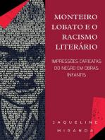 Monteiro Lobato E O Racismo Literário