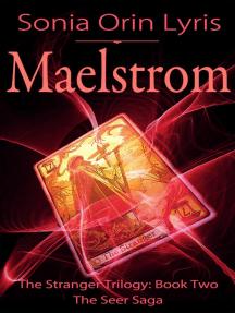 Maelstrom: The Stranger Trilogy, #2