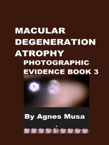 Macular Degeneration Atrophy, Photographic Evidence Book 3