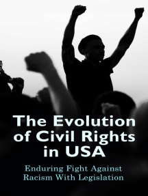 The Evolution of Civil Rights in USA: Enduring Fight Against Racism With Legislation: Civil Rights Law and Supreme Court Decisions Involving Race Discrimination - A Comprehensive Law Collection