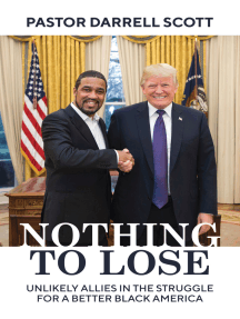 Nothing to Lose: Unlikely Allies in the Struggle for a Better Black America