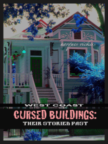 West Coast Cursed Buildings: Their Storied Past