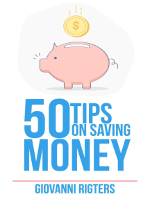50 Tips On Saving Money