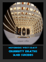 Notorious West Coast Celebrity Deaths and Suicides