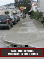 Rage and Revenge Murders in California