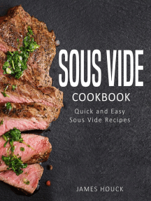 Sous Vide: Sous Vide Cookbook: Delicious Sous Vide Recipes for Your Whole Family
