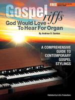 Gospel Riffs God Would Love To Hear for Organ
